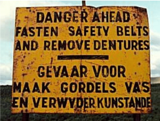 Danger sign, remove dentures